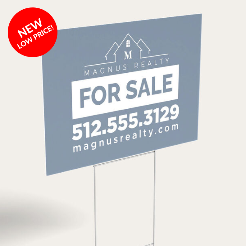 NEW LOW PRICE! | Yard Signs