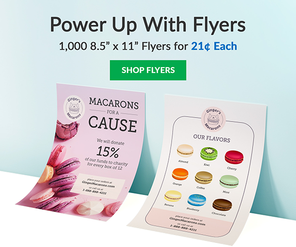 Be Bold. Spread the Word. 1,000 8.5 x 11 Flyers for 21¢ Each | SHOP FLYERS